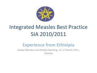 Integrated Measles Best Practice SIA 2010/2011