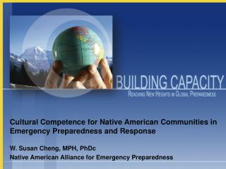 Cultural Competence for Native American Communities in Emergency Preparedness and Response