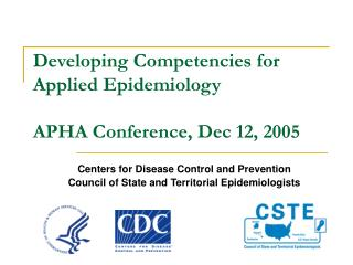 Developing Competencies for Applied Epidemiology APHA Conference, Dec 12, 2005