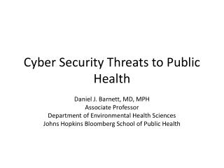 Cyber Security Threats to Public Health