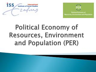 Political Economy of Resources, Environment and Population (PER)