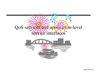 QoS services and application-level service interfaces