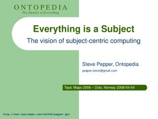 Everything is a Subject The vision of subject-centric computing