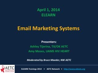 April 1, 2014 ELEARN Email Marketing Systems