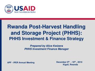 Rwanda Post-Harvest Handling and Storage Project (PHHS):   PHHS Investment & Finance Strategy