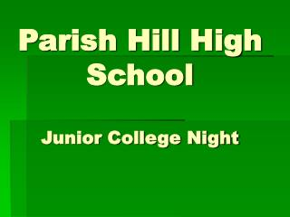 Parish Hill High School Junior College Night