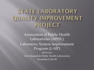 State Laboratory  Quality Improvement project