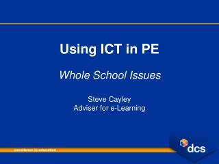 Using ICT in PE Whole School Issues