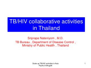 TB/HIV collaborative activities in Thailand