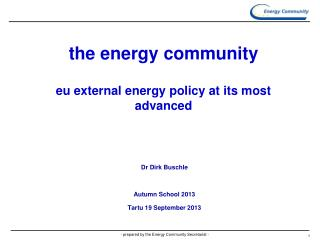 the energy community eu external energy policy at its most advanced