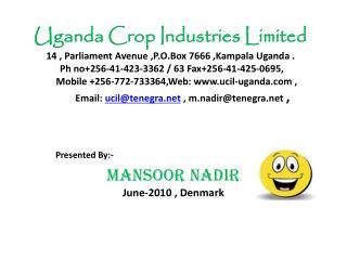 Presented By:- Mansoor Nadir June-2010 , Denmark