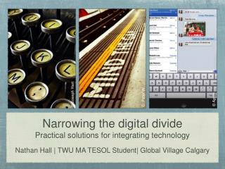 Narrowing the Digital Divide