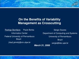 On the Benefits of Variability  Management as Crosscutting