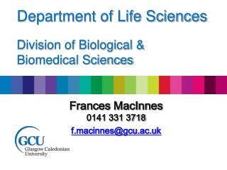 Frances MacInnes 0141 331 3718 f.macinnes@gcu.ac.uk