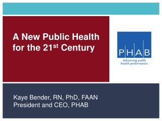 A New Public Health  for the 21 st  Century