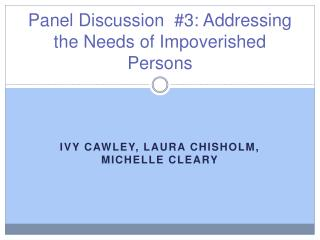 Panel Discussion  #3: Addressing the Needs of Impoverished Persons