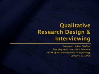 Qualitative  Research Design & Interviewing