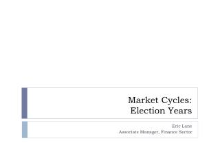 Market Cycles: Election Years