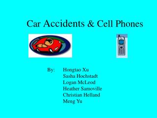 Car  Accidents  & Cell Phones