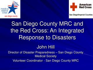 San Diego County MRC and the Red Cross: An Integrated Response to Disasters