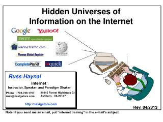 Hidden Universes of  Information on the Internet