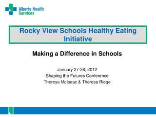 Rocky View Schools Healthy Eating Initiative