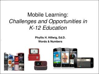 Mobile Learning: Challenges and Opportunities in  K-12 Education