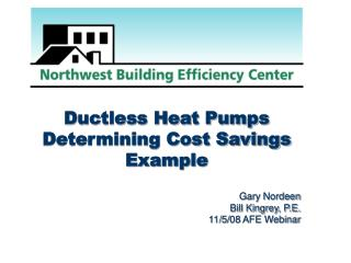Ductless Heat Pumps Determining Cost Savings Example