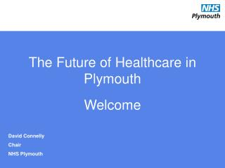 The Future of Healthcare in Plymouth