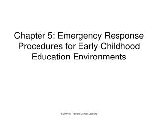 Chapter 5: Emergency Response Procedures for Early Childhood Education Environments