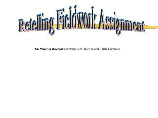Retelling Fieldwork Assignment