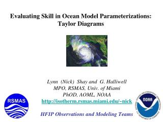 Evaluating Skill in Ocean Model Parameterizations: Taylor Diagrams
