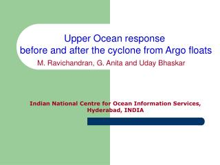 Upper Ocean response  before and after the cyclone from Argo floats