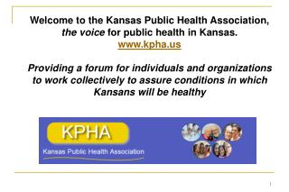 Welcome to the Kansas Public Health Association,  the voice  for public health in Kansas.
