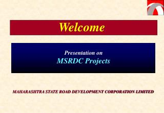 MAHARASHTRA STATE ROAD DEVELOPMENT CORPORATION LIMITED