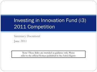 Investing in Innovation Fund (i3) 2011 Competition
