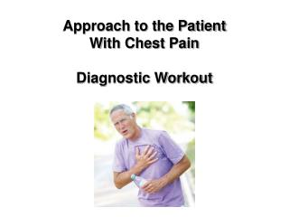 Approach to the Patient With Chest Pain Diagnostic Workout