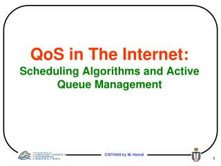 QoS in The Internet: Scheduling Algorithms and Active Queue Management