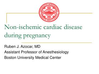 Non-ischemic cardiac disease during pregnancy