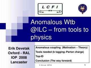 Anomalous Wtb @ILC – from tools to physics