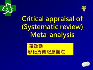 Critical appraisal of (Systematic review) Meta-analysis