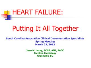 HEART FAILURE: Putting It All Together