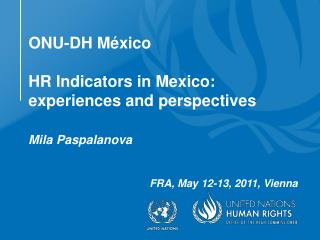 ONU-DH México HR Indicators in Mexico: experiences and perspectives
