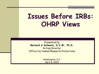 Issues Before IRBs: OHRP Views