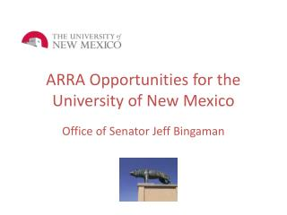 ARRA Opportunities for the University of New Mexico