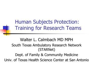 Human Subjects Protection:  Training for Research Teams