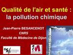 Qualit  de lair et sant  : la pollution chimique