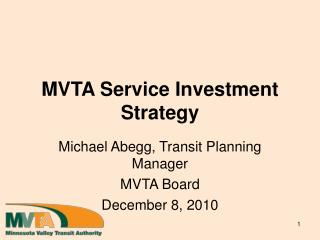 MVTA Service Investment Strategy