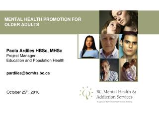 MENTAL HEALTH PROMOTION FOR OLDER ADULTS