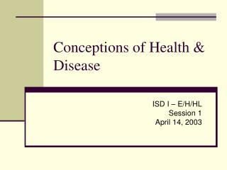 Conceptions of Health  Disease